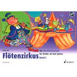Schott Flötenzirkus Vol.3 +CD