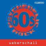 Ueberschall 60s Psychedelic Rock