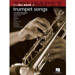 Hal Leonard Big Book Of Trumpet Songs