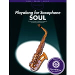 Wise Publications Playalong For Saxophone Soul